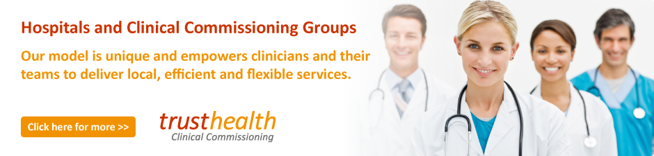 Hospitals & Clinical Commisioning Groups