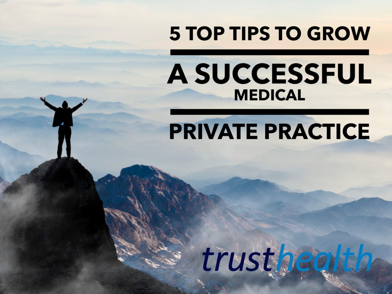 5 Top Tips to grow a successful Private Practice